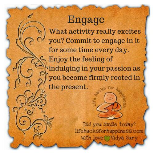 Engage #lifehacksforhappiness