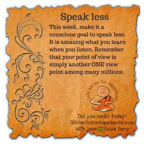 speak less #lifehacksforhappiness