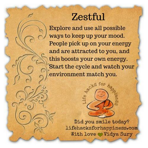 Zestful #lifehacksforhappiness