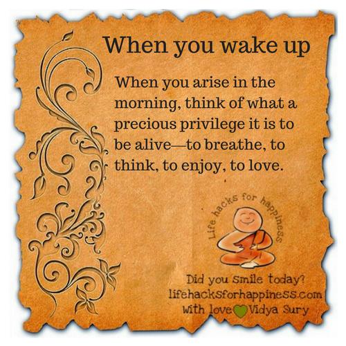 When you wake up #lifehacksforhappiness
